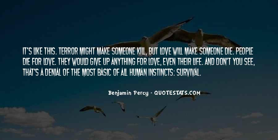 Quotes About Survival Of Love #245255
