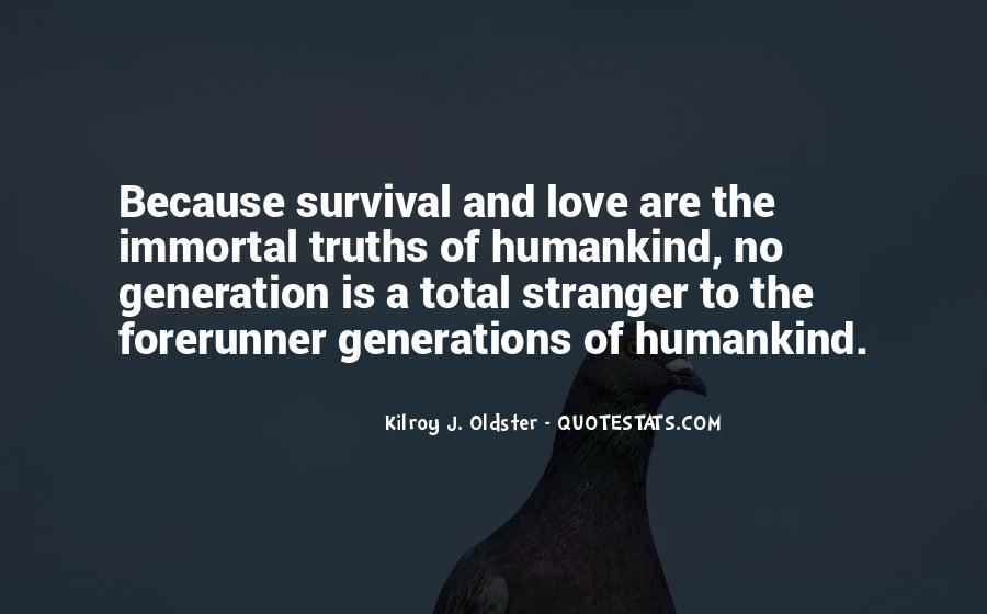 Quotes About Survival Of Love #38501
