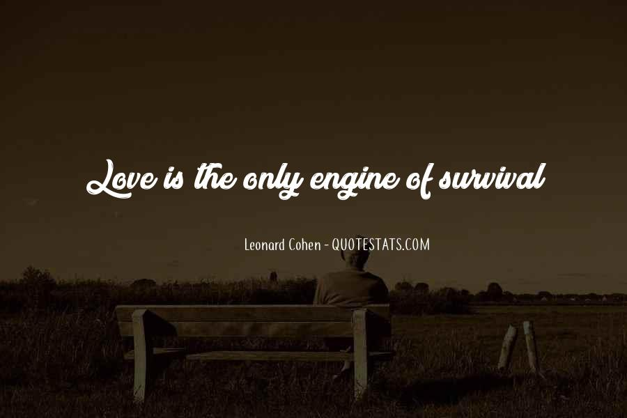 Quotes About Survival Of Love #991789