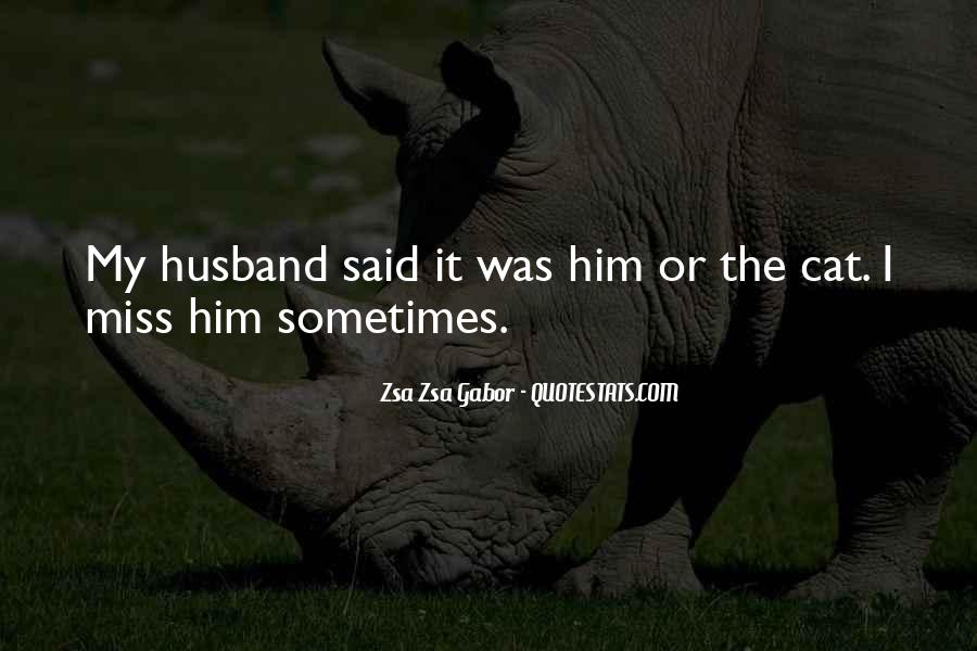 Quotes About Missing Your Husband #1245947