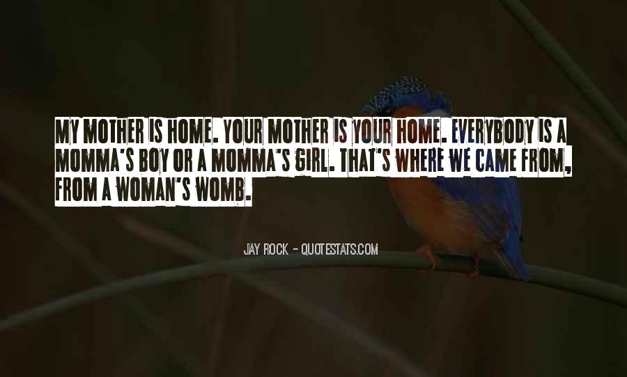 Quotes About Your Momma #1843682