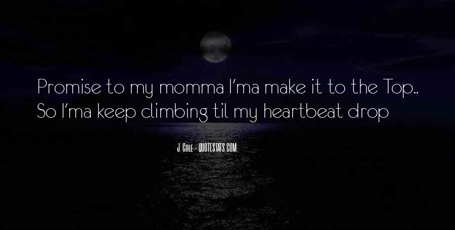 Quotes About Your Momma #187226