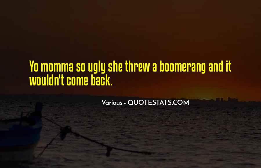 Quotes About Your Momma #382577