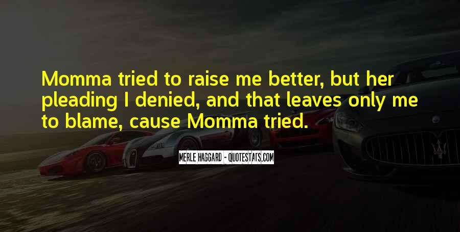 Quotes About Your Momma #387539