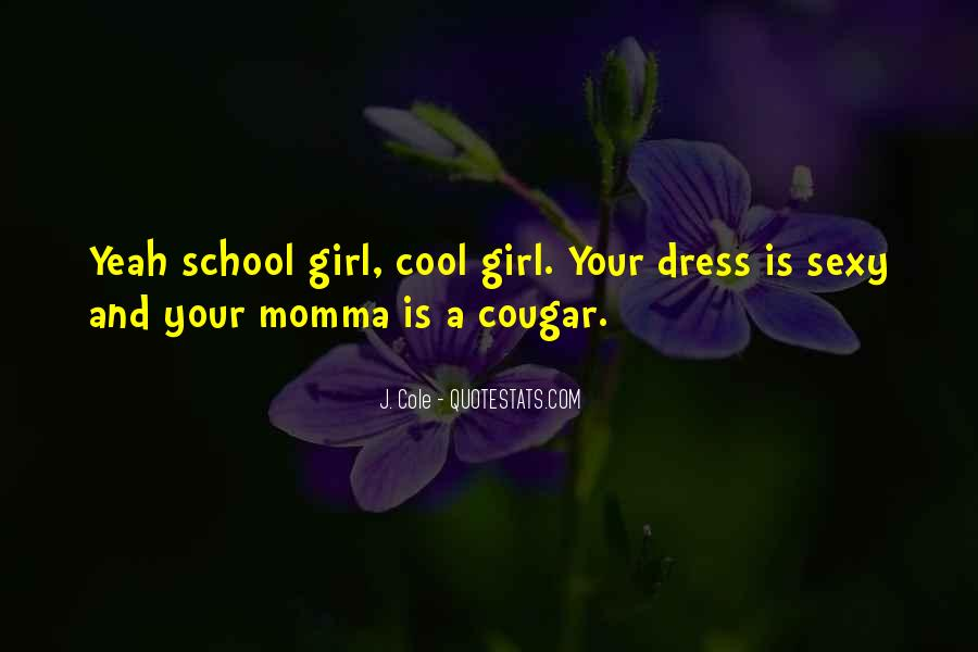 Quotes About Your Momma #674261