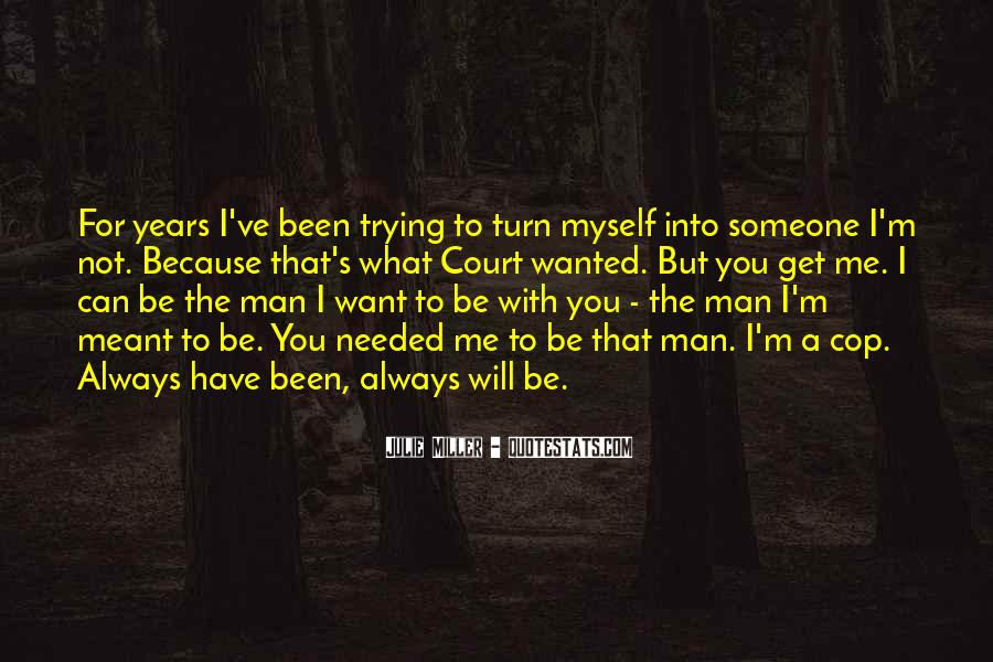 Quotes About The Love You Have For Someone #1046621