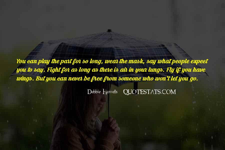 Quotes About The Love You Have For Someone #1261569