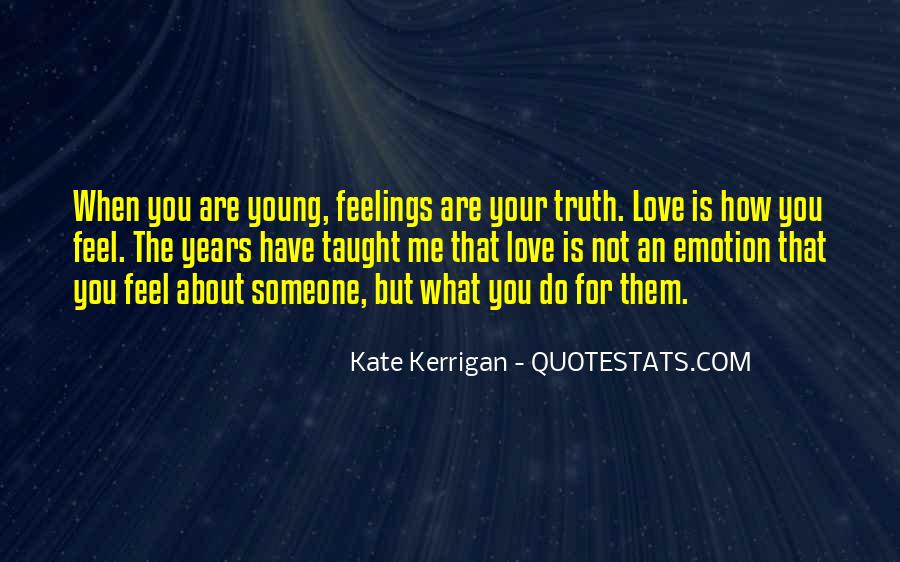 Quotes About The Love You Have For Someone #1352057