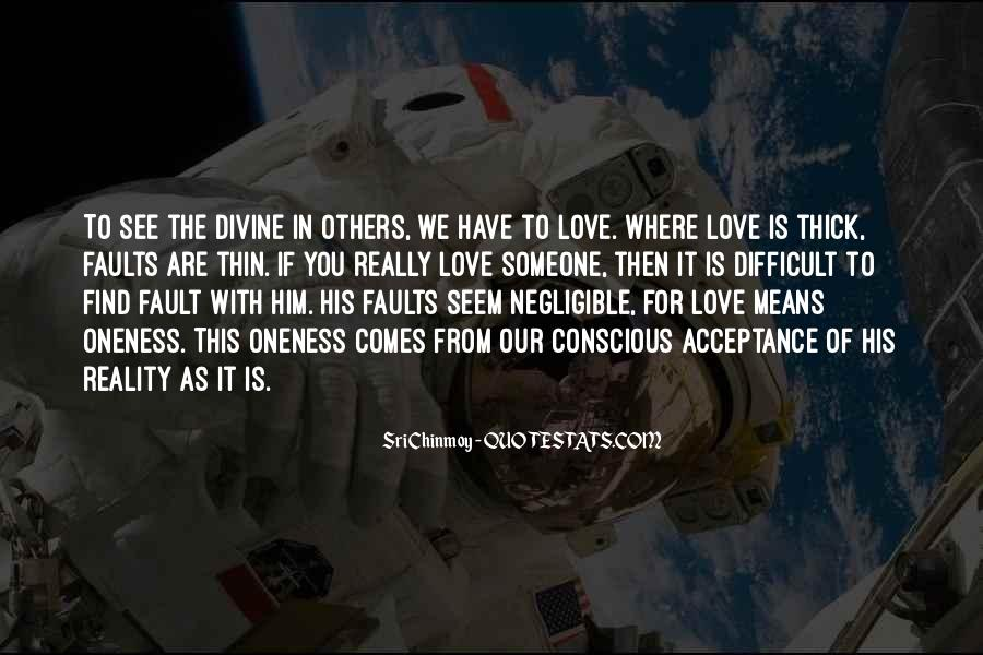 Quotes About The Love You Have For Someone #1414876