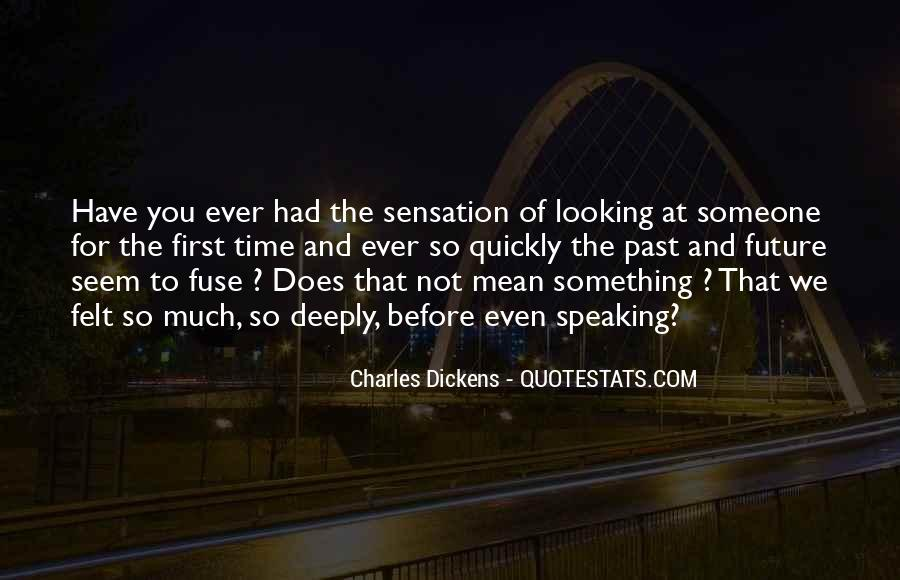 Quotes About The Love You Have For Someone #1685640