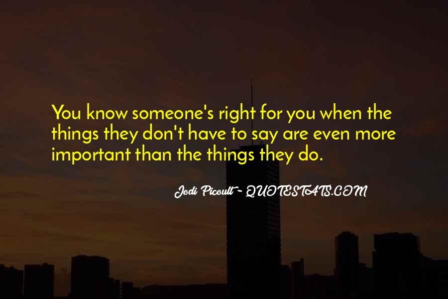 Quotes About The Love You Have For Someone #195649