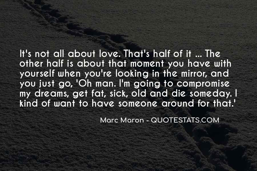 Quotes About The Love You Have For Someone #770432