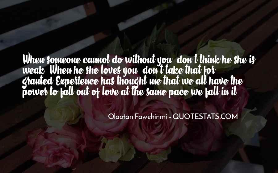 Quotes About The Love You Have For Someone #793866