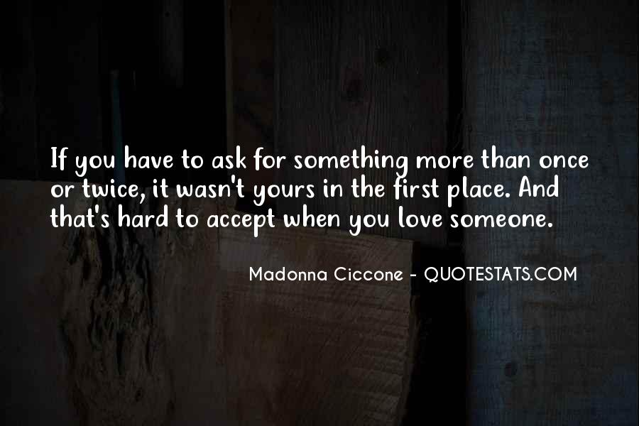 Quotes About The Love You Have For Someone #832510