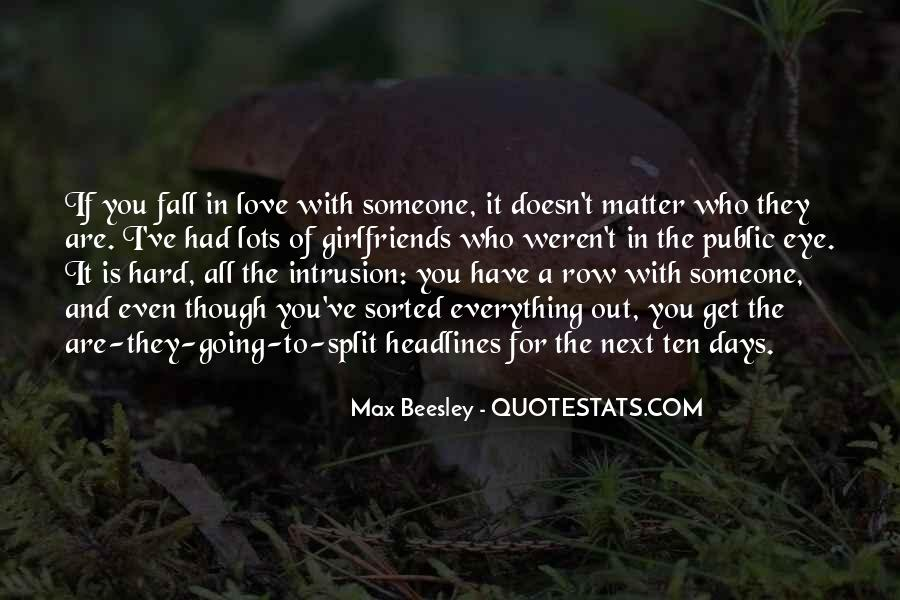 Quotes About The Love You Have For Someone #892934
