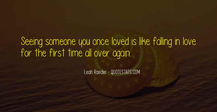 Quotes About Falling All Over Again #82598