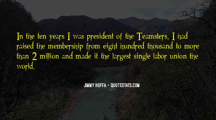 Quotes About Union Membership #412740