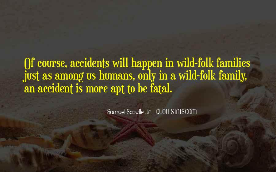 Quotes About Accidents Death #1655757