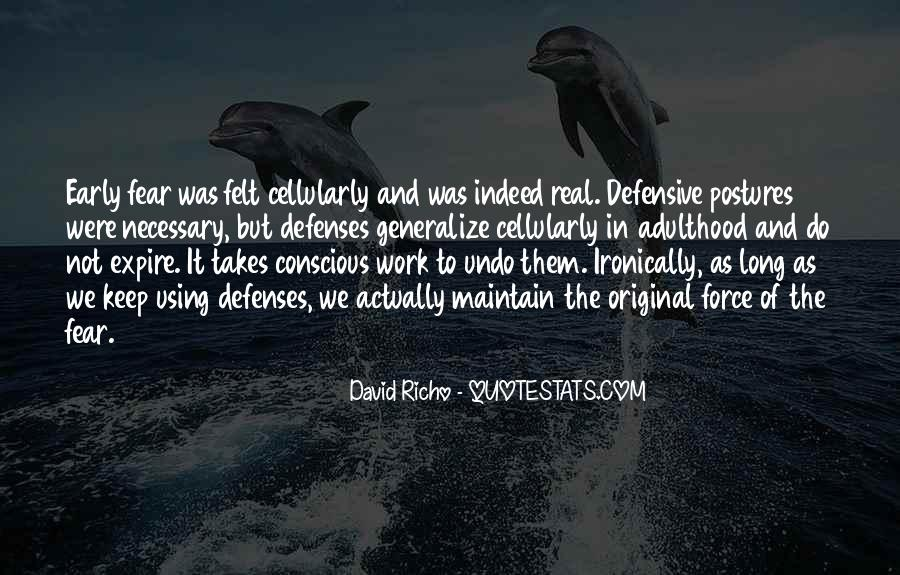 Quotes About Defenses #963218