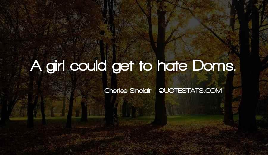 Quotes About What Every Girl Wants #4537