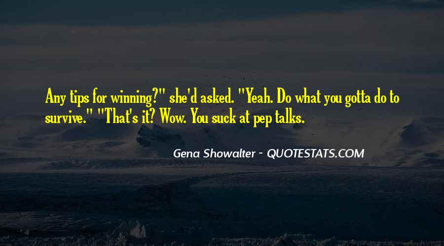 Quotes About Pep Talks #660671