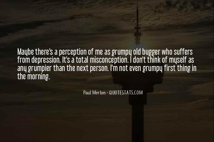 Quotes About Grumpy #1072322