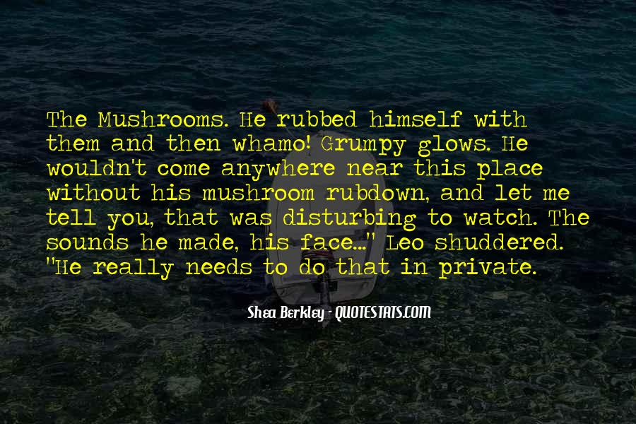 Quotes About Grumpy #176169