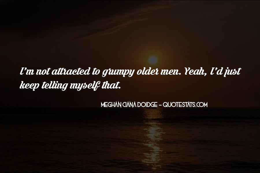 Quotes About Grumpy #290892