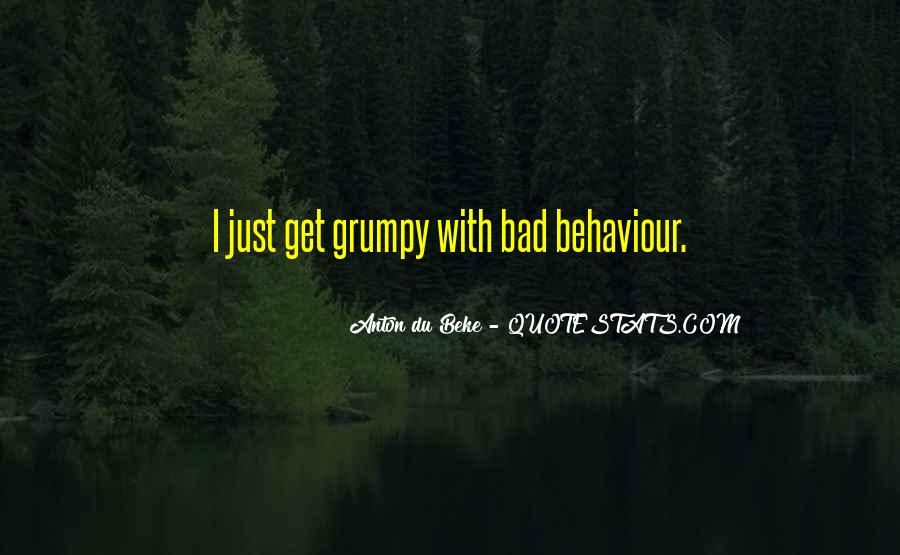 Quotes About Grumpy #458077