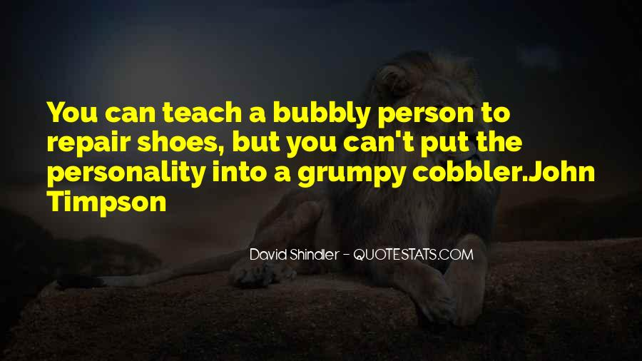 Quotes About Grumpy #5437