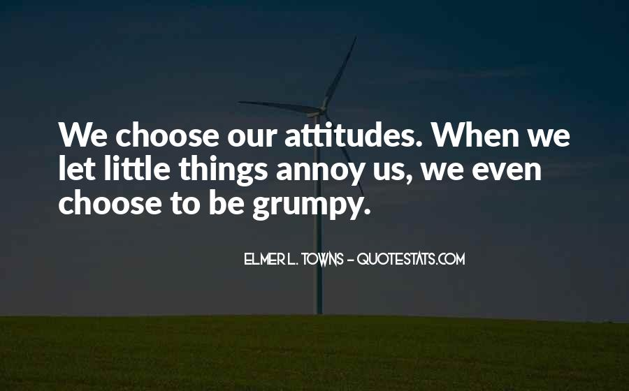 Quotes About Grumpy #660232