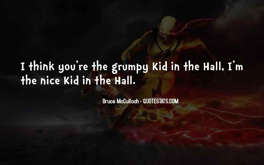 Quotes About Grumpy #753870