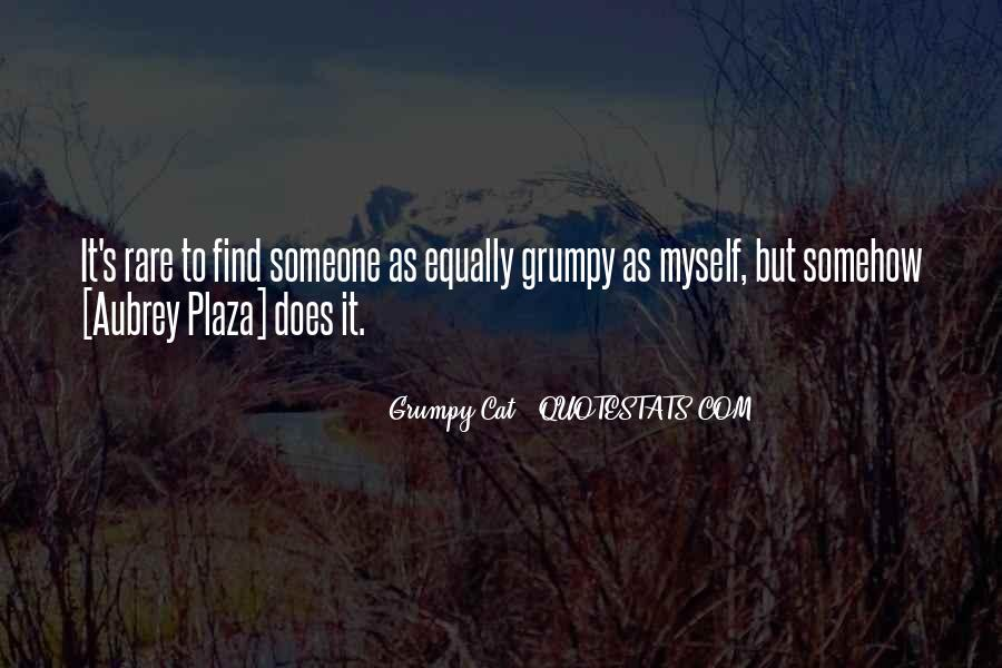 Quotes About Grumpy #849140
