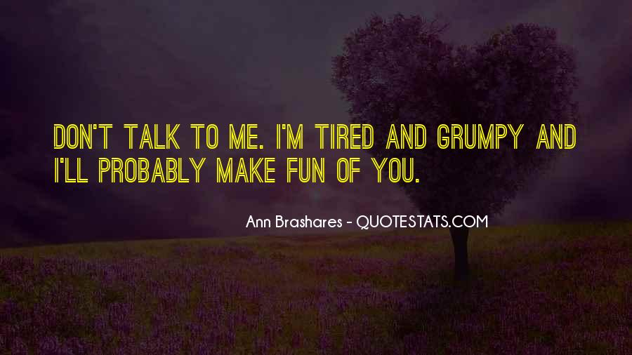 Quotes About Grumpy #899293