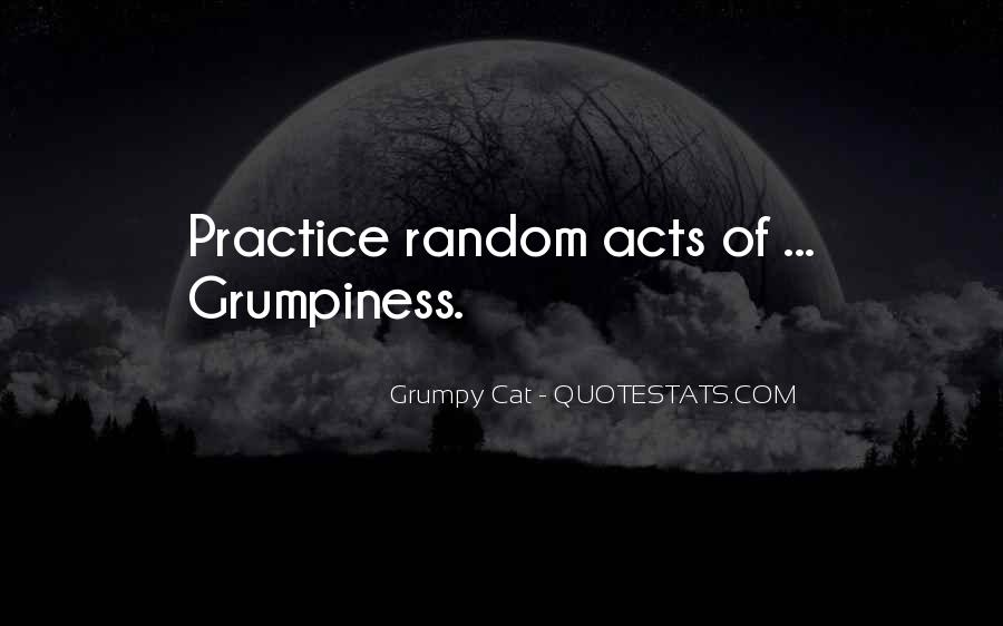 Quotes About Grumpy #924684