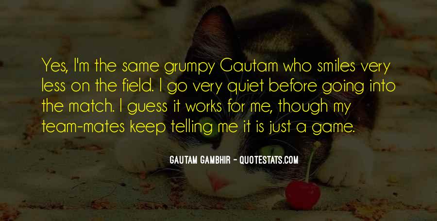 Quotes About Grumpy #982145