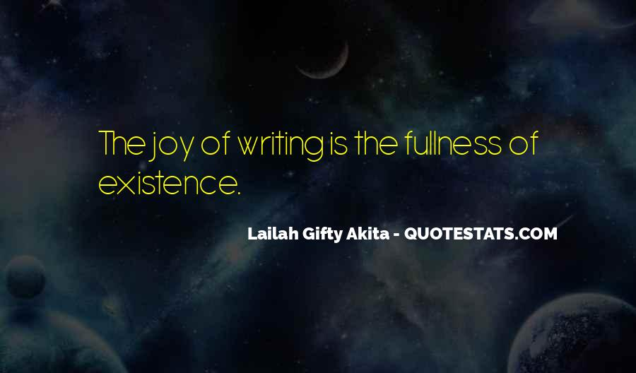 Quotes About The Joy Of Writing #1031133