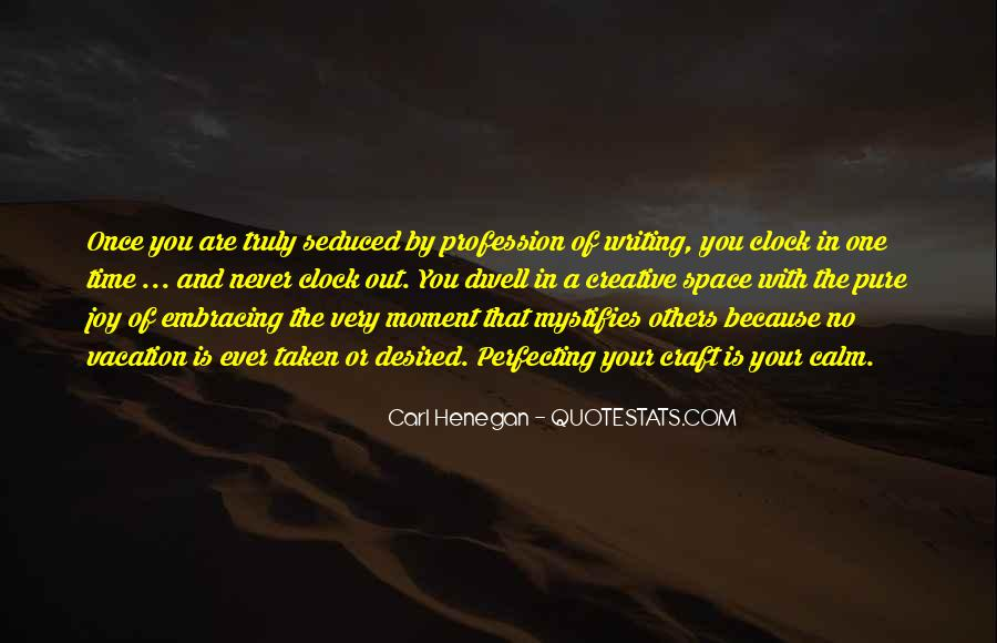 Quotes About The Joy Of Writing #1062777