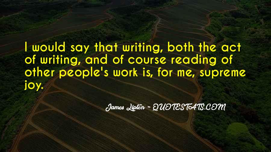 Quotes About The Joy Of Writing #1156825