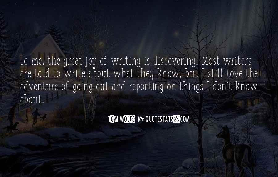 Quotes About The Joy Of Writing #1200146