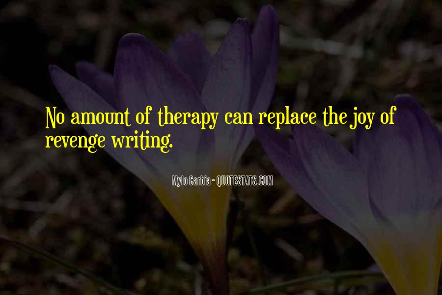 Quotes About The Joy Of Writing #1222435