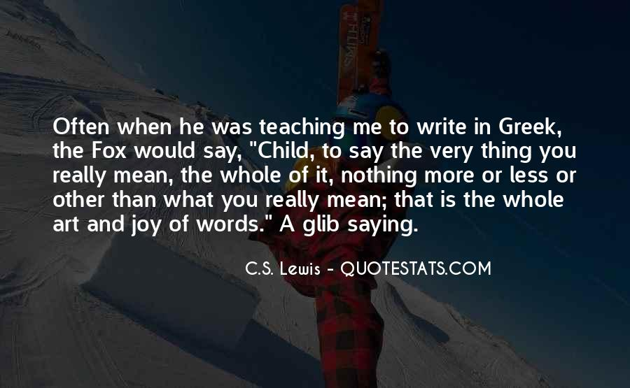 Quotes About The Joy Of Writing #1241728
