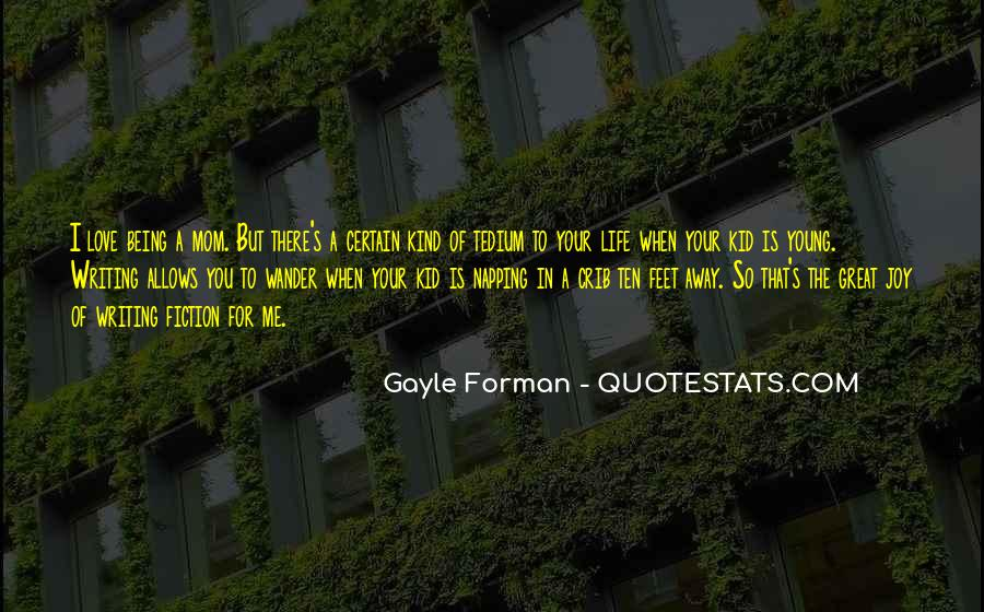 Quotes About The Joy Of Writing #1296107