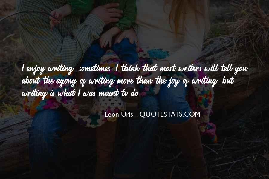 Quotes About The Joy Of Writing #1342652