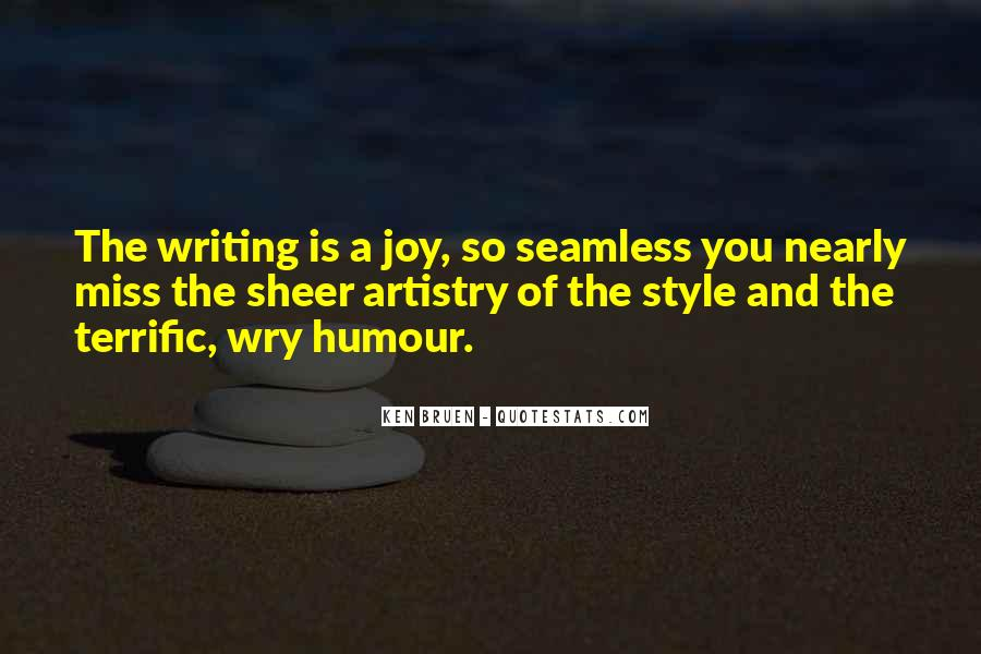 Quotes About The Joy Of Writing #1597319