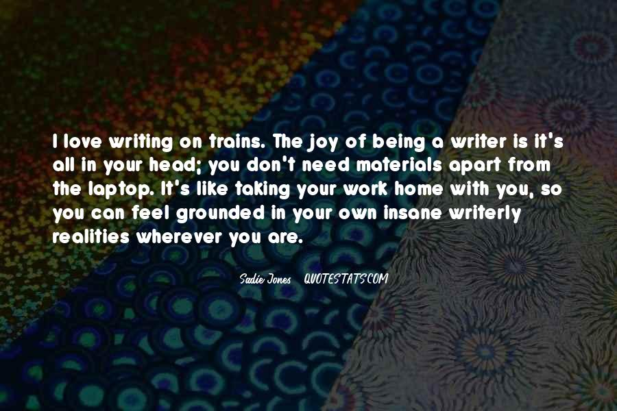 Quotes About The Joy Of Writing #1781536