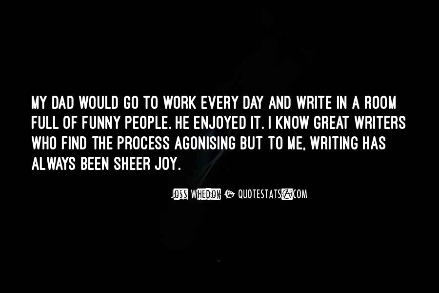 Quotes About The Joy Of Writing #1799664