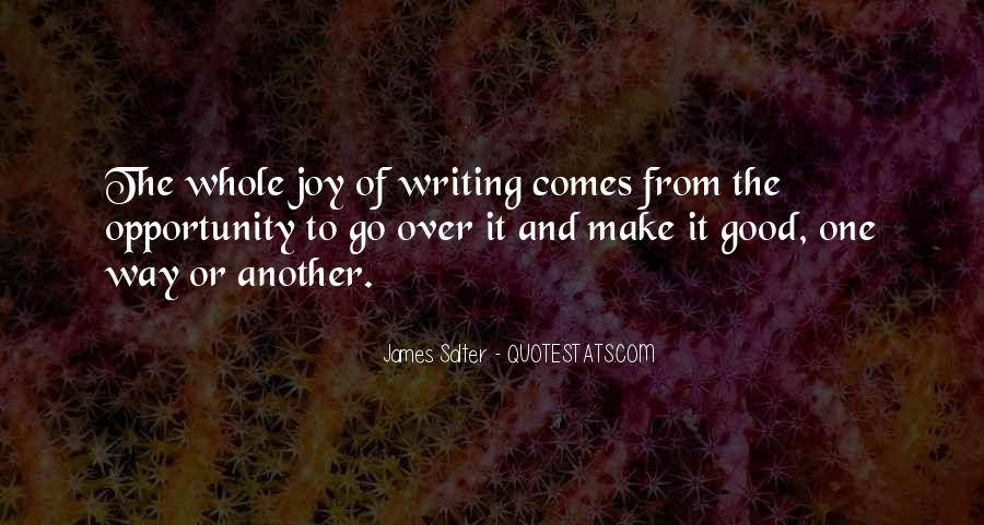 Quotes About The Joy Of Writing #1810612