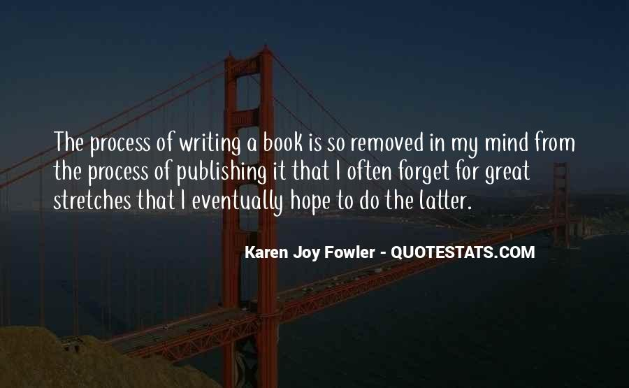 Quotes About The Joy Of Writing #230764