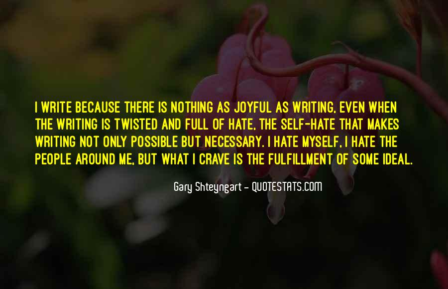 Quotes About The Joy Of Writing #385293